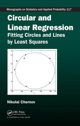 Circular and Linear Regression: Fitting Circles and Lines by Least Squares, 1st Edition (e-Book) book cover