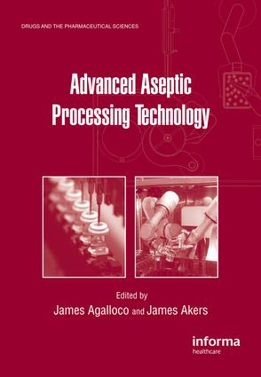 Advanced Aseptic Processing Technology: 1st Edition (e-Book) book cover