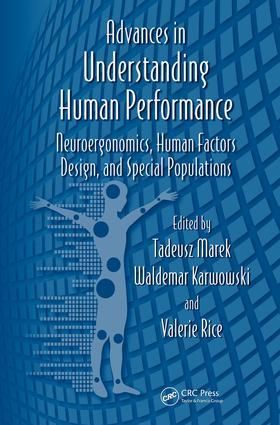 Advances in Understanding Human Performance: Neuroergonomics, Human Factors Design, and Special Populations, 1st Edition (e-Book) book cover