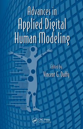 Advances in Applied Digital Human Modeling: 1st Edition (e-Book) book cover