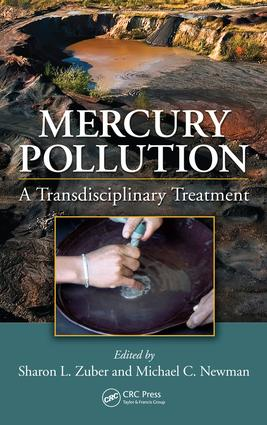 Mercury Pollution: A Transdisciplinary Treatment, 1st Edition (e-Book) book cover