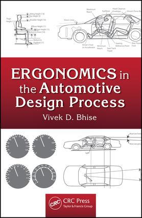 Ergonomics in the Automotive Design Process: 1st Edition (e-Book) book cover