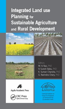 Rainfed Agro-Economic Zones: An Approach to Integrated Land Use Planning for Sustainable Rainfed Agriculture and Rural Development
