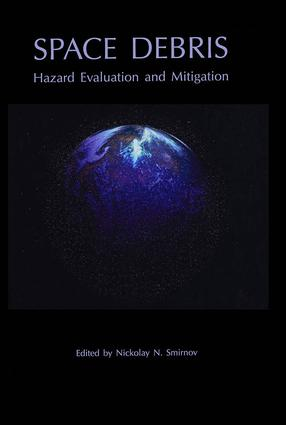 Space Debris: Hazard Evaluation and Debris, 1st Edition (e-Book) book cover