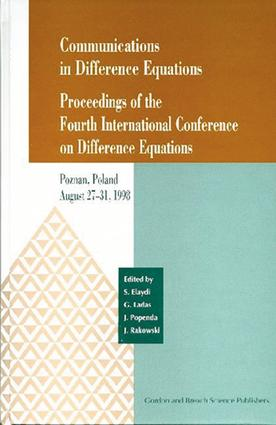 Communications in Difference Equations: Proceedings of the Fourth International Conference on Difference Equations, 1st Edition (e-Book) book cover