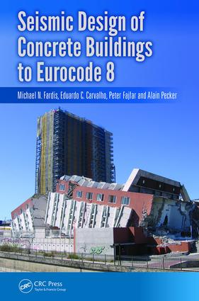 Seismic Design of Concrete Buildings to Eurocode 8: 1st Edition (e-Book) book cover