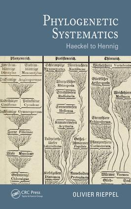 Phylogenetic Systematics: Haeckel to Hennig, 1st Edition (e-Book) book cover