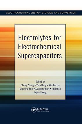 Electrolytes for Electrochemical Supercapacitors: 1st Edition (e-Book) book cover