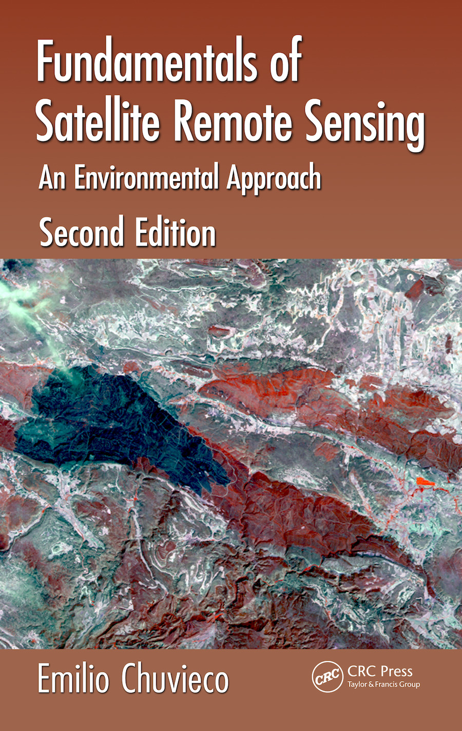 Fundamentals of Satellite Remote Sensing: An Environmental Approach, Second Edition book cover