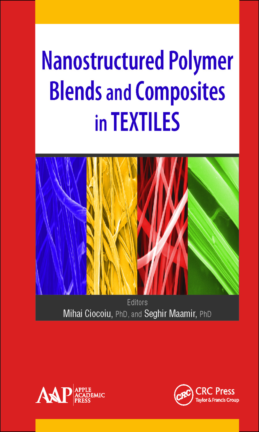 Nanostructured Polymer Blends and Composites in Textiles: 1st Edition (e-Book) book cover