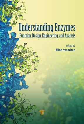Understanding Enzymes: Function, Design, Engineering, and Analysis, 1st Edition (e-Book) book cover