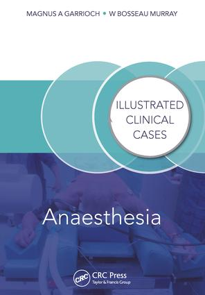 Anaesthesia: Illustrated Clinical Cases, 1st Edition (e-Book) book cover