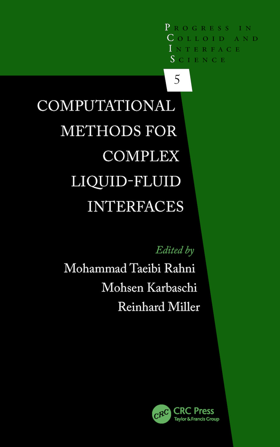 Computational Methods for Complex Liquid-Fluid Interfaces: 1st Edition (e-Book) book cover