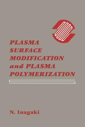 Plasma Surface Modification and Plasma Polymerization: 1st Edition (Hardback) book cover