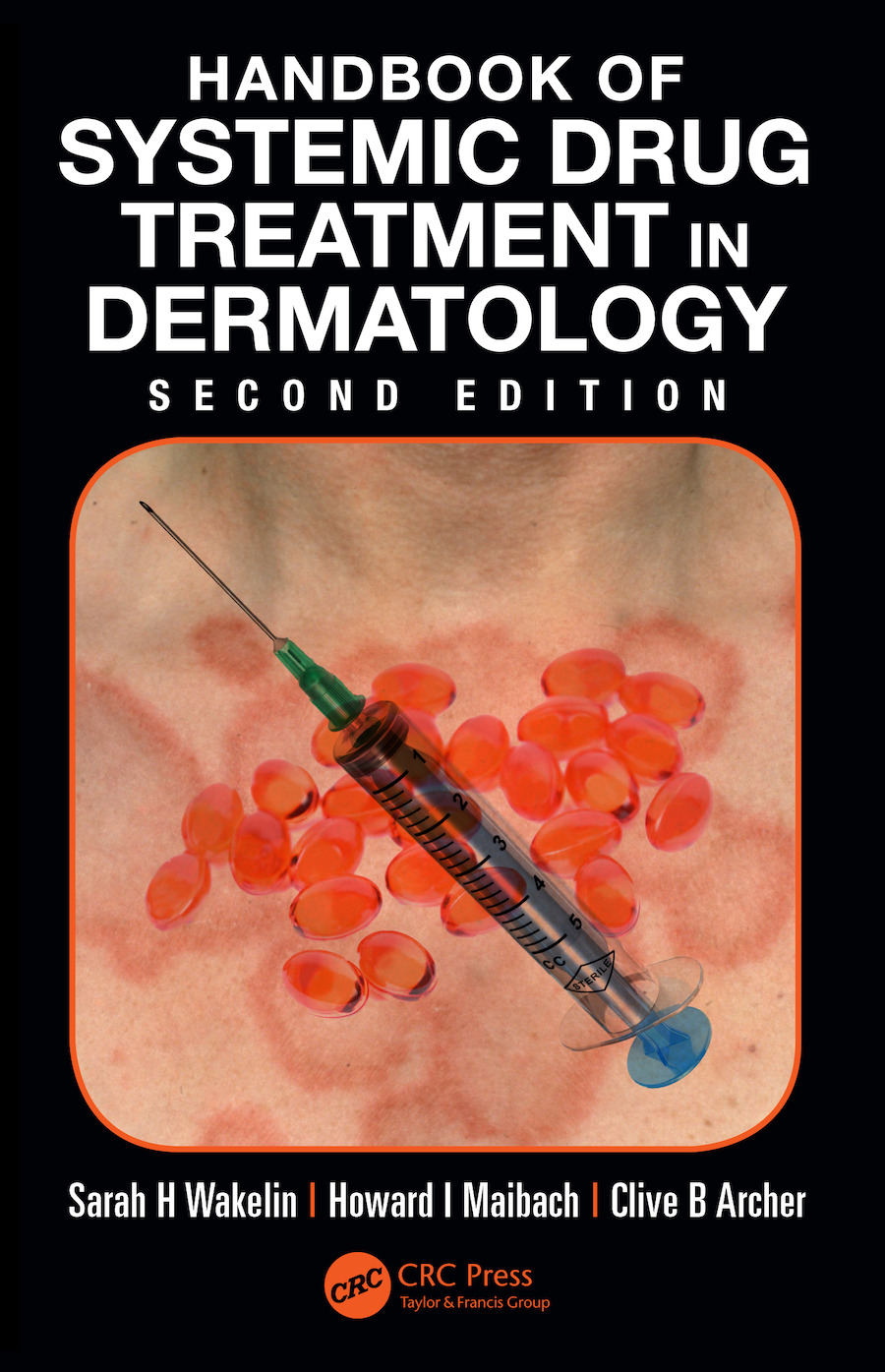 Handbook of Systemic Drug Treatment in Dermatology: 2nd Edition (e-Book) book cover