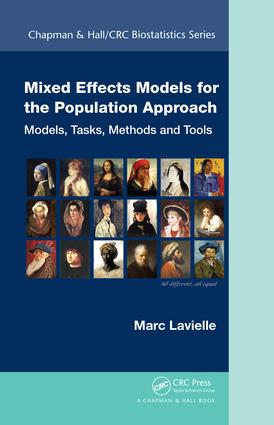 Mixed Effects Models for the Population Approach: Models, Tasks, Methods and Tools, 1st Edition (e-Book) book cover