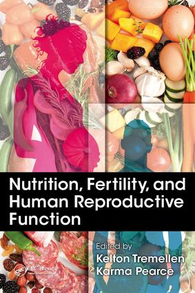 Nutrition, Fertility, and Human Reproductive Function: 1st Edition (e-Book) book cover