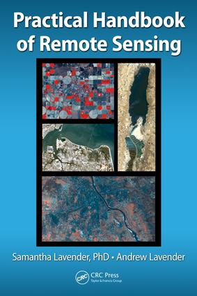 Practical Handbook of Remote Sensing - CRC Press Book