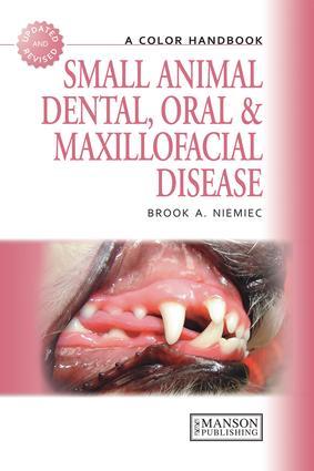 Small Animal Dental, Oral and Maxillofacial Disease