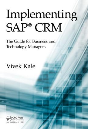 Implementing SAP CRM: The Guide for Business and Technology Managers, 1st Edition (e-Book) book cover