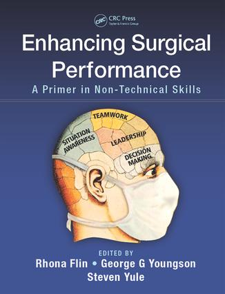 Enhancing Surgical Performance: A Primer in Non-technical Skills, 1st Edition (e-Book) book cover