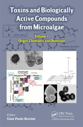 Toxins and Biologically Active Compounds from Microalgae, Volume 1: 1st Edition (e-Book) book cover