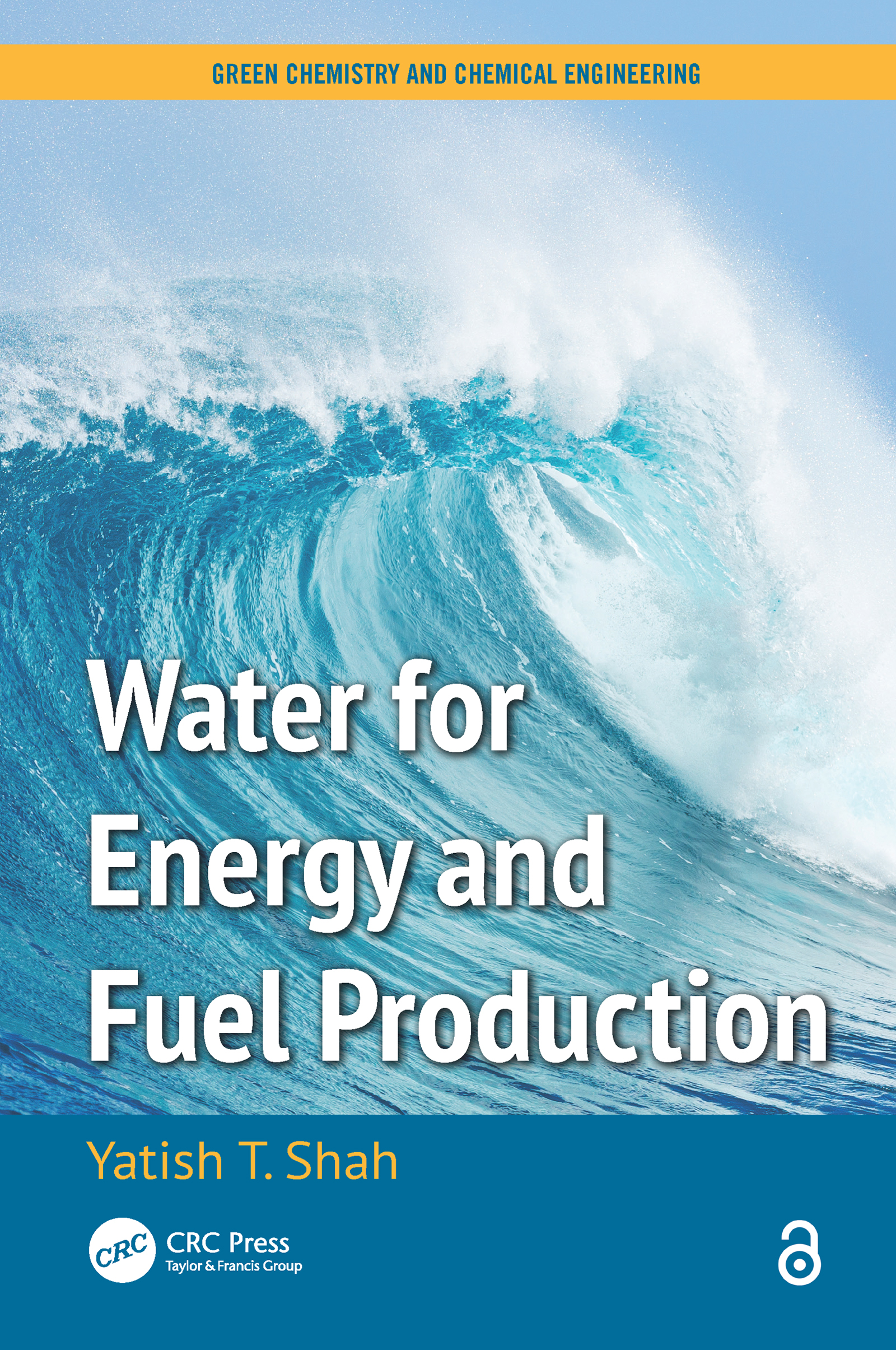 Water for Energy and Fuel Production: 1st Edition (e-Book) book cover