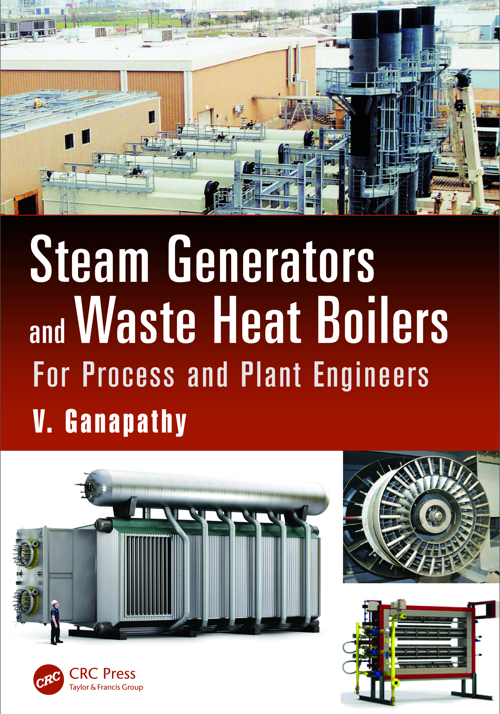 Steam Generators and Waste Heat Boilers: For Process and Plant Engineers, 1st Edition (e-Book) book cover