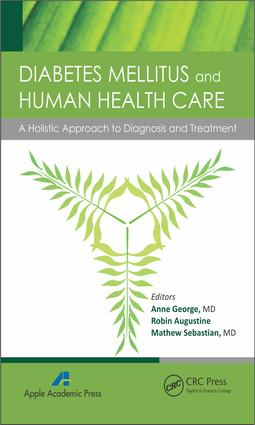 Diabetes Mellitus and Human Health Care: A Holistic Approach to Diagnosis and Treatment, 1st Edition (e-Book) book cover