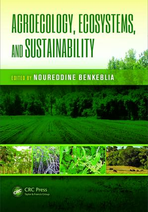 Agroecology, Ecosystems, and Sustainability: 1st Edition (e-Book) book cover