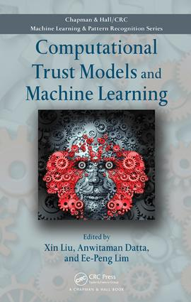 Computational Trust Models and Machine Learning: 1st Edition (e-Book) book cover
