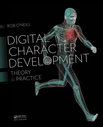 Digital Character Development: Theory and Practice, Second Edition book cover