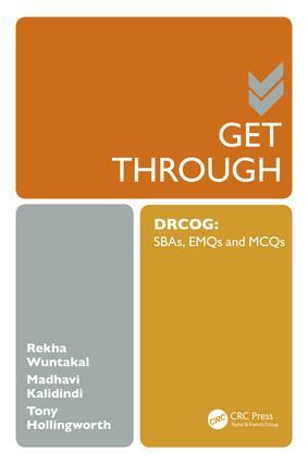 Get Through DRCOG: SBAs, EMQs and McQs, 1st Edition (e-Book) book cover