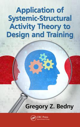 Application of Systemic-Structural Activity Theory to Design and Training: 1st Edition (e-Book) book cover