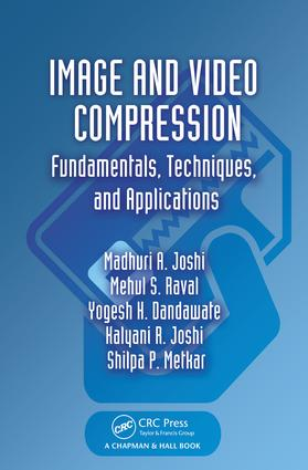 Image and Video Compression: Fundamentals, Techniques, and Applications, 1st Edition (e-Book) book cover