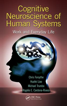 Cognitive Neuroscience of Human Systems: Work and Everyday Life, 1st Edition (e-Book) book cover