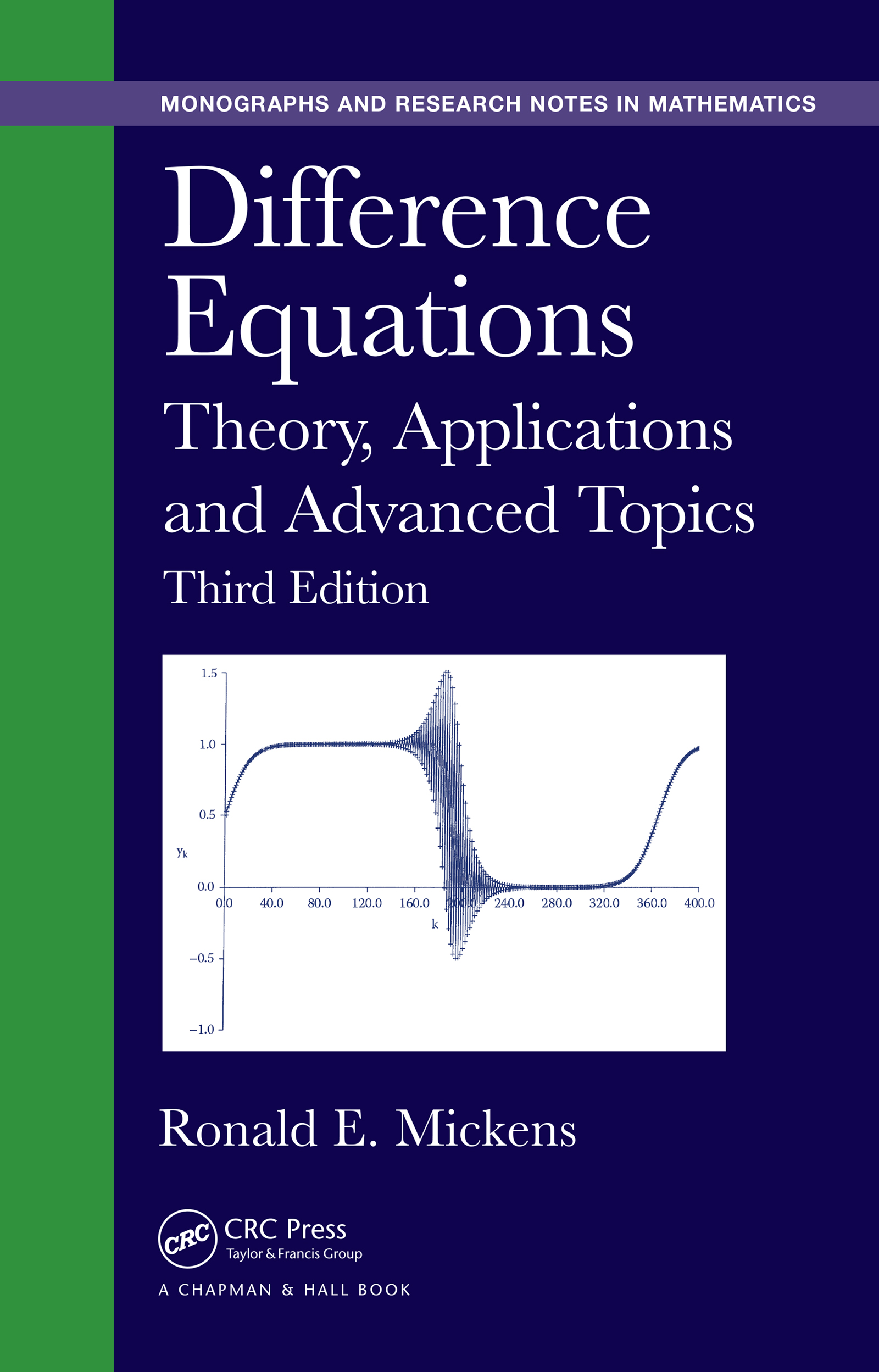 Difference Equations: Theory, Applications and Advanced Topics, Third Edition, 3rd Edition (e-Book) book cover