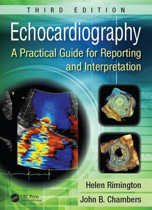 Echocardiography: A Practical Guide for Reporting and Interpretation, Third Edition, 3rd Edition (e-Book) book cover
