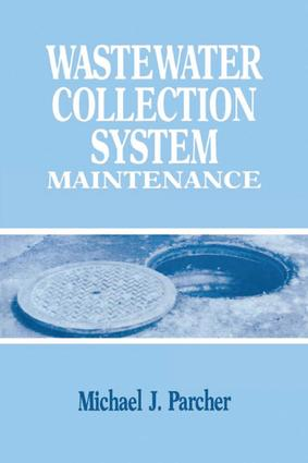Wastewater Collection System Maintenance: 1st Edition (Hardback) book cover
