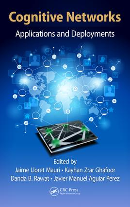 Cognitive Networks: Applications and Deployments, 1st Edition (e-Book) book cover