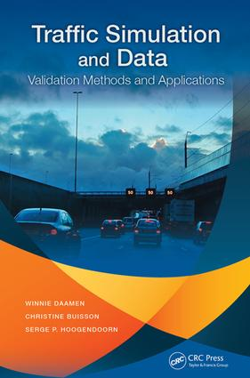 Traffic Simulation and Data: Validation Methods and Applications, 1st Edition (e-Book) book cover