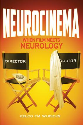 Neurocinema: When Film Meets Neurology, 1st Edition (e-Book) book cover