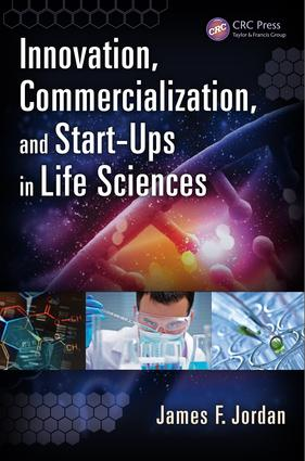 Innovation, Commercialization, and Start-Ups in Life Sciences: 1st Edition (e-Book) book cover