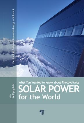 Solar Power for the World: What You Wanted to Know about Photovoltaics, 1st Edition (e-Book) book cover