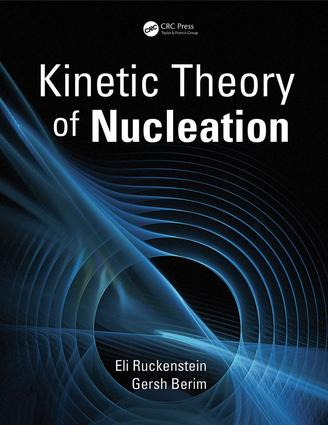 Kinetic Theory of Nucleation: 1st Edition (e-Book) book cover