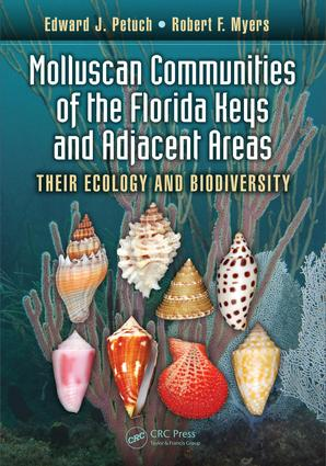 Molluscan Communities of the Florida Keys and Adjacent Areas: Their Ecology and Biodiversity, 1st Edition (e-Book) book cover