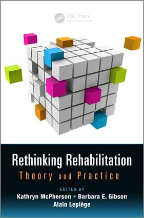 Conceptualizing Disability to Inform Rehabilitation: Historical and Epistemological Perspectives