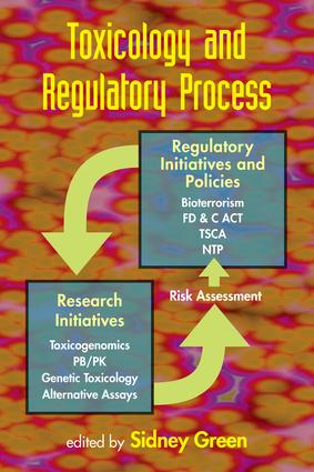 Toxicology and Regulatory Process: 1st Edition (e-Book) book cover