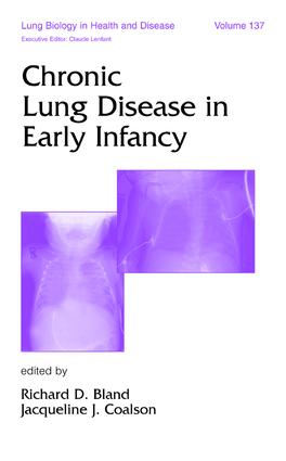 Chronic Lung Disease in Early Infancy: 1st Edition (Hardback) book cover