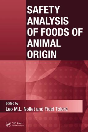 Safety Analysis of Foods of Animal Origin: 1st Edition (e-Book) book cover